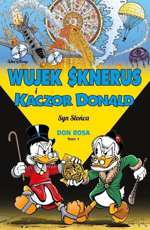 okładka Wujek Sknerus i Kaczor Donald T.1 52.50Syn Słońca, Książka |