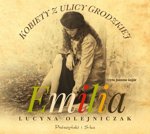 okładka Kobiety z ulicy Grodzkiej. Emiliaaudiobook   MP3   Lucyna Olejniczak