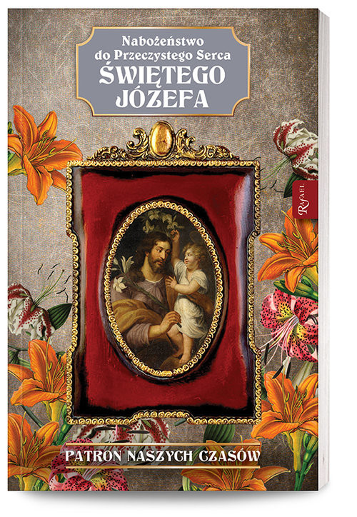 okładka Nabożeństwo do Przeczystego serca Świętego Józefa Patron Naszych Czasówksiążka     