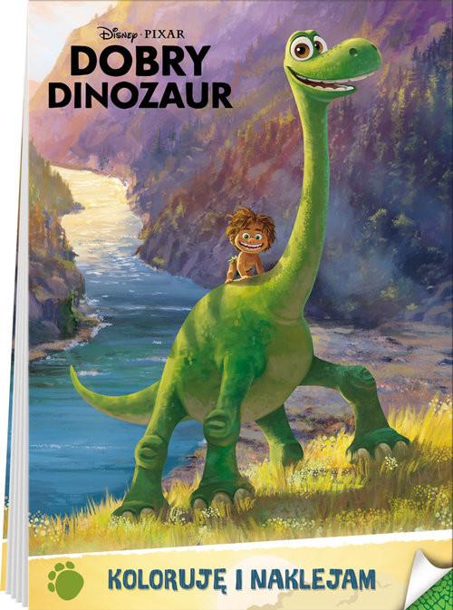 okładka Dobry Dinozaur Koloruję i naklejam BI-3książka     