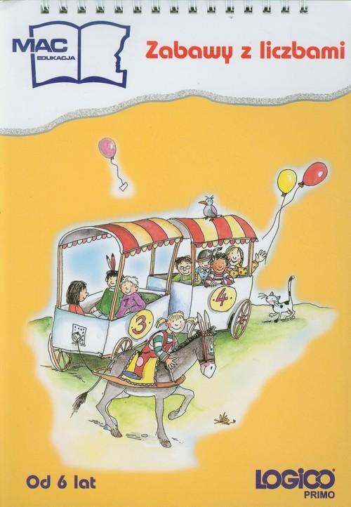 okładka Logico Primo Zabawy z liczbami Od 6 lat Edukacja wczesnoszkolna edukacja wczesnoszkolna, Książka |