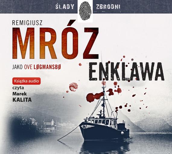 okładka Enklawaaudiobook | MP3 | Remigiusz Mróz, Ove Logmansbo