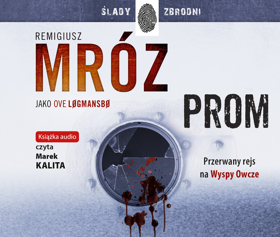 okładka Promaudiobook | MP3 | Remigiusz Mróz, Ove Logmansbo