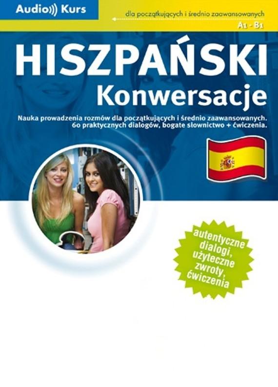 okładka Hiszpański Konwersacje, Audiobook   autor zbiorowy