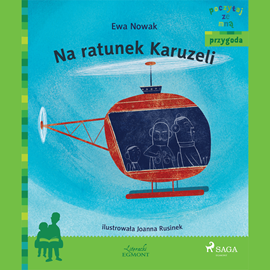 okładka Na ratunek Karuzeli, Audiobook   Nowak Ewa