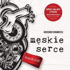 okładka Męskie serce. Z dziennika Banity, Audiobook | Kramer SJ Grzegorz