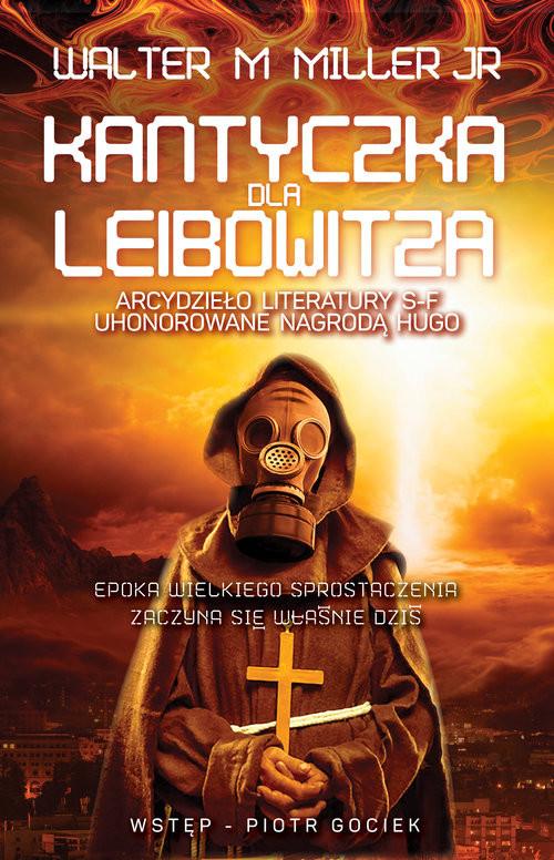 okładka Kantyczka dla Leibowitza, Książka | M. Miller Jr Walter