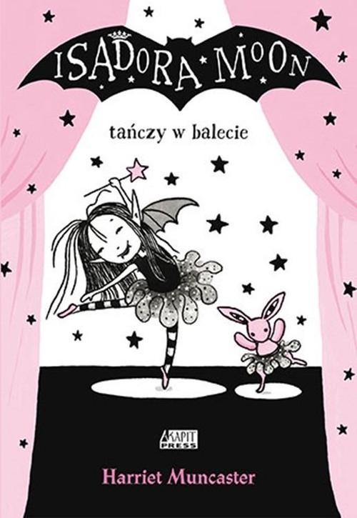 okładka Isadora Moon tańczy w balecie, Książka | Muncaster Harriet