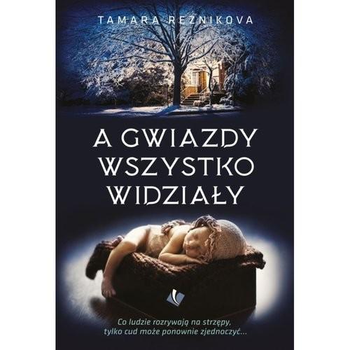 okładka A gwiazdy wszystko widziałyksiążka |  | Reznikova Tamara