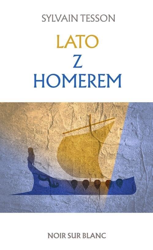 okładka Lato z Homerem, Książka   Sylvain Tesson