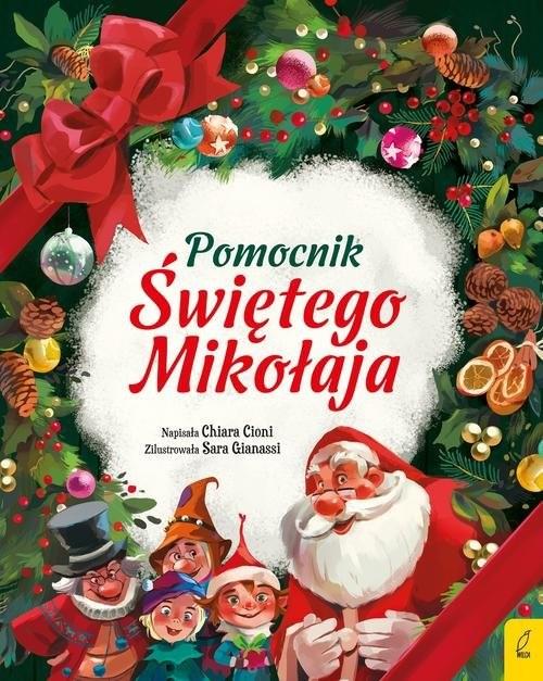 okładka Pomocnik Świętego Mikołaja, Książka | Cioni Chiara