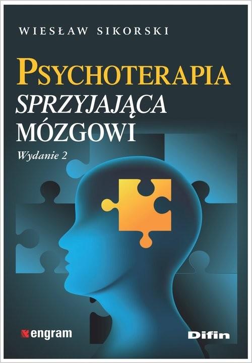 okładka Psychoterapia sprzyjająca mózgowi, Książka | Wiesław  Sikorski