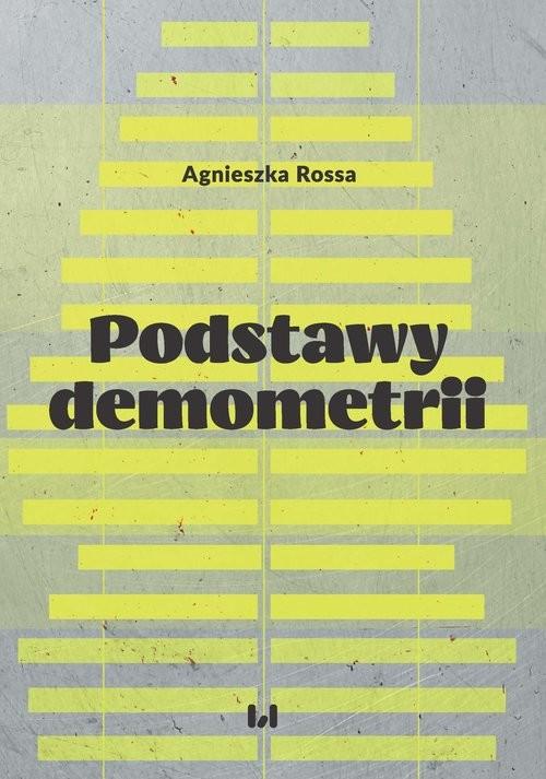 okładka Podstawy demometrii, Książka   Rossa Agnieszka