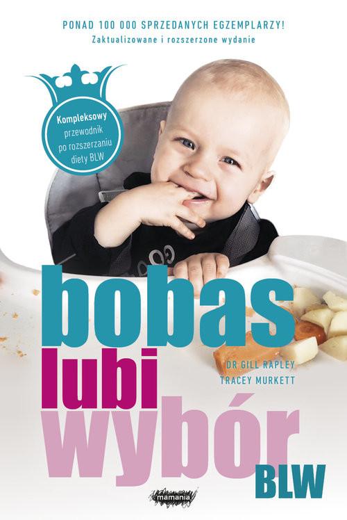 okładka BLW. Bobas lubi wybór, Książka | Rapley Gill, Murkett Tracey