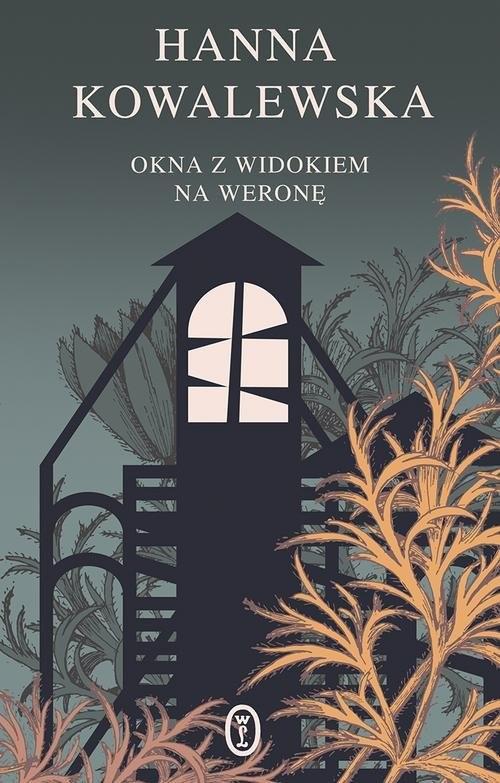 okładka Okna z widokiem na Weronę, Książka | Kowalewska Hanna