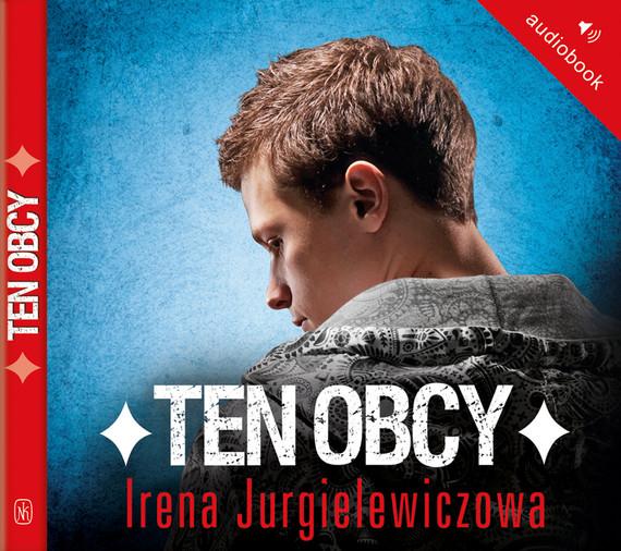 okładka Ten obcy, Audiobook | Irena Jurgielewiczowa