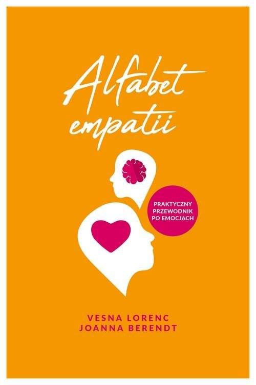 okładka Alfabet empatii, Książka | Vesna Lorenc, Joanna Berendt