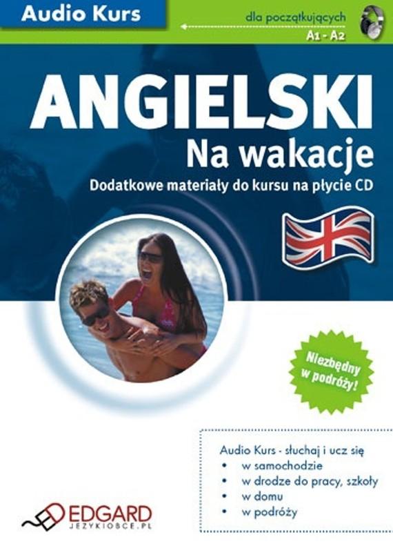 okładka Angielski Na wakacjeaudiobook | MP3 | autor zbiorowy