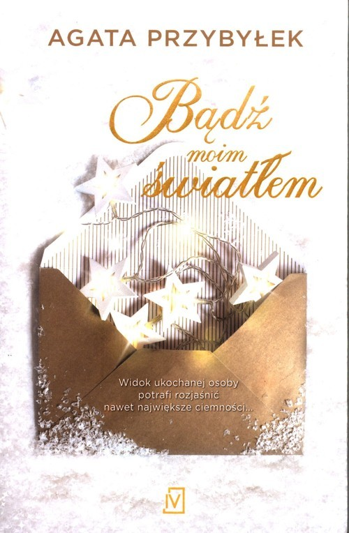 okładka Bądź moim światłem, Książka | Agata Przybyłek