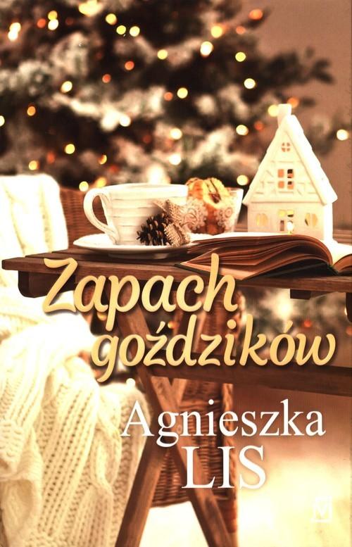 okładka Zapach goździków, Książka | Agnieszka Lis