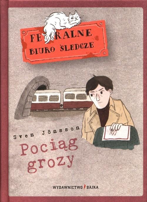okładka Pociąg grozy, Książka | Jönsson Sven