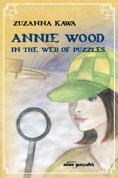 okładka Annie Wood in the web of puzzles, Książka | Kawa Zuzanna