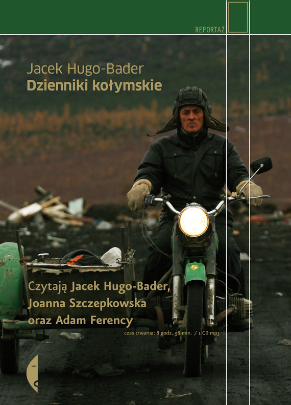 okładka Dzienniki kołymskieaudiobook | MP3 | Jacek Hugo-Bader