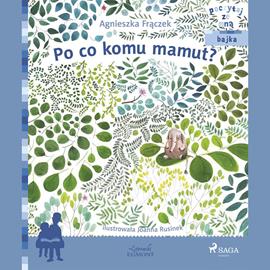 okładka Po co komu mamut?, Audiobook | Frączek Agnieszka