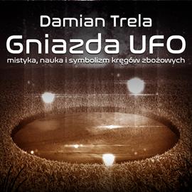 okładka Gniazda UFO, Audiobook | Damian Trela