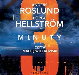 okładka Trzy minuty, Audiobook   Roslund Anders