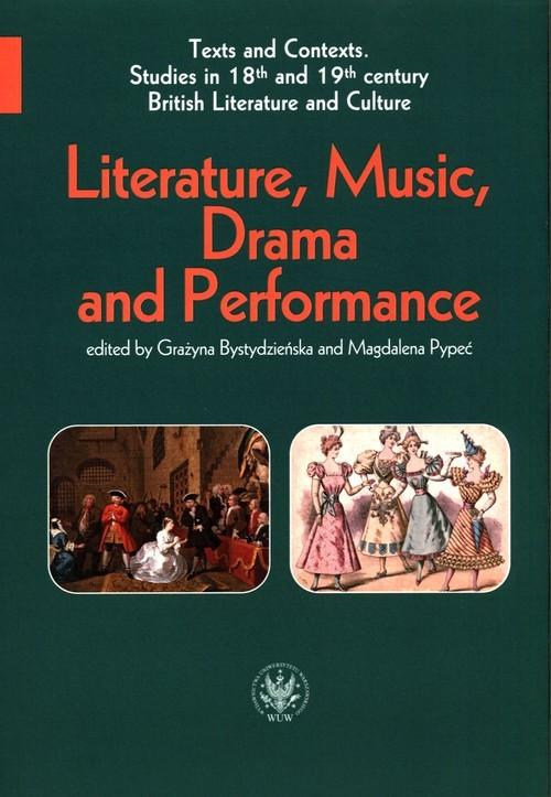 okładka Literature, Music, Drama and Performanceksiążka |  |