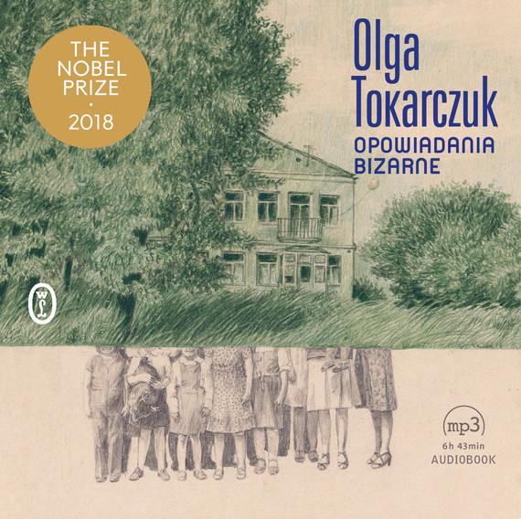 okładka Opowiadania bizarneaudiobook | MP3 | Olga Tokarczuk