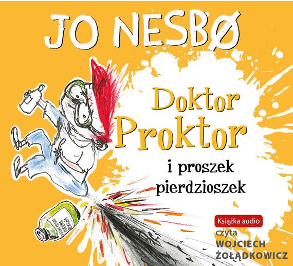 okładka Doktor Proktor i proszek pierdzioszek, Audiobook | Jo Nesbø