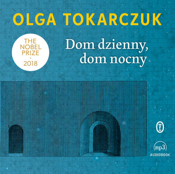 okładka Dom dzienny, dom nocny, Audiobook | Olga Tokarczuk