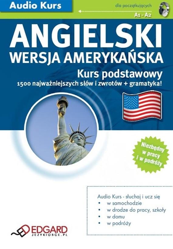okładka Angielski (wersja amerykańska) Kurs podstawowyaudiobook | MP3 | autor zbiorowy