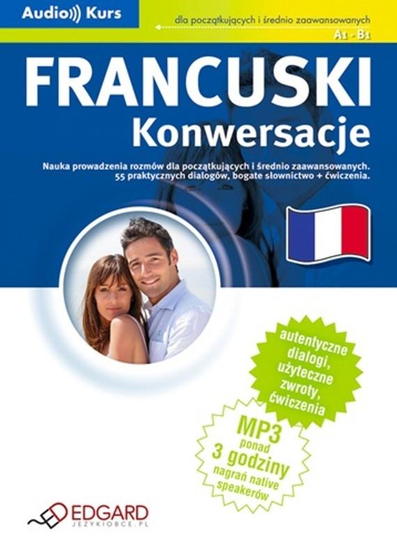okładka Francuski - Konwersacjeaudiobook | MP3 | autor zbiorowy