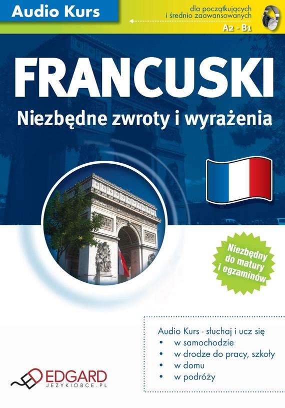 okładka Francuski Niezbędne zwroty i wyrażenia, Audiobook | autor zbiorowy