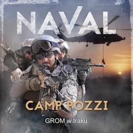 okładka Camp Pozzi. GROM w Iraku, Audiobook | Naval