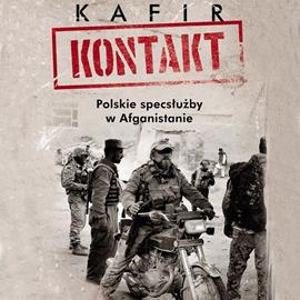 okładka Kontakt. Polskie specsłużby w Afganistanie, Audiobook | Kafir
