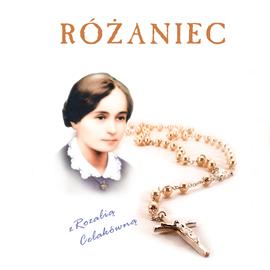 okładka Różaniec z Rozalią Celakówną, Audiobook | Sermak SJ Jerzy