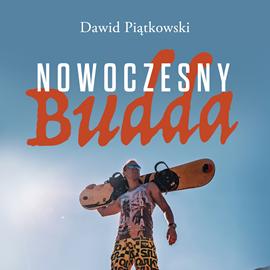 okładka Nowoczesny Budda, Audiobook   Piątkowski Dawid