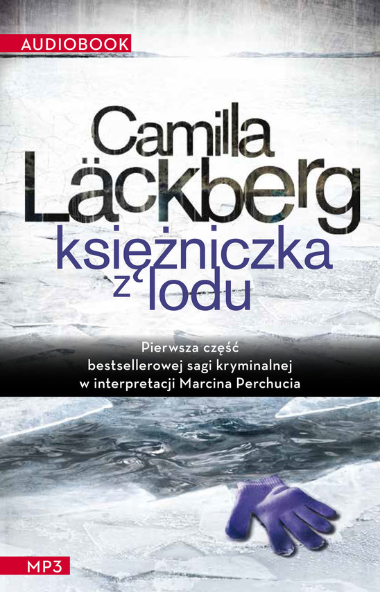 okładka Księżniczka z loduaudiobook | MP3 | Camilla Läckberg