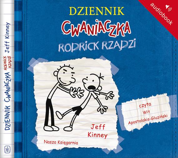 okładka Dziennik cwaniaczka 2. Rodrick rządziaudiobook | MP3 | Jeff Kinney
