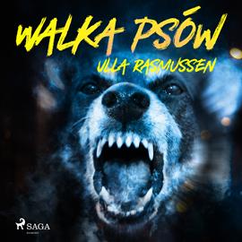 okładka Walka psów, Audiobook | Rasmussen Ulla