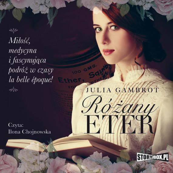 okładka Różany eter, Audiobook   Julia Gambrot