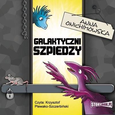 okładka Galaktyczni szpiedzy, Audiobook | Anna Onichimowska