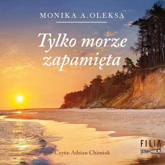 okładka Tylko morze zapamięta, Audiobook   Monika A. Oleksa