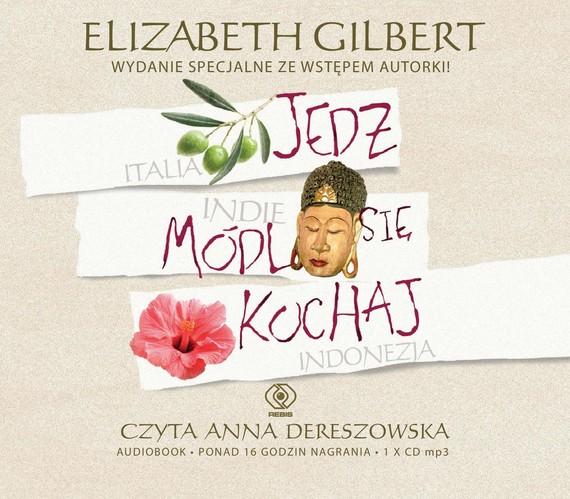 okładka Jedz, módl się, kochajaudiobook   MP3   Elizabeth Gilbert