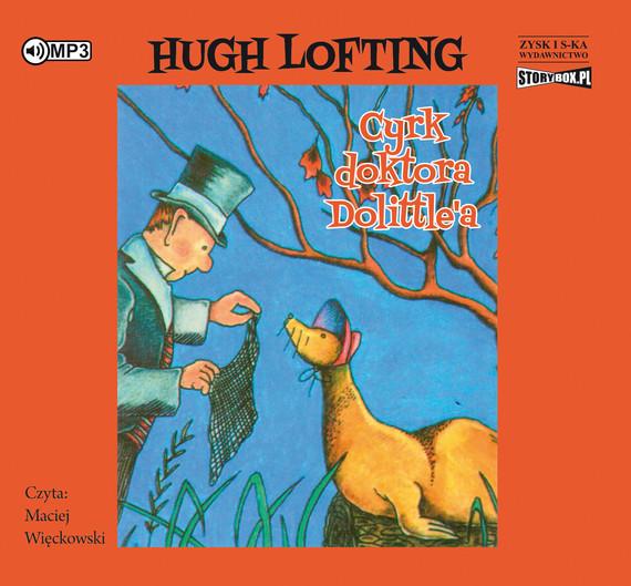 okładka Cyrk doktora Dolittle'aaudiobook | MP3 | Hugh Lofting