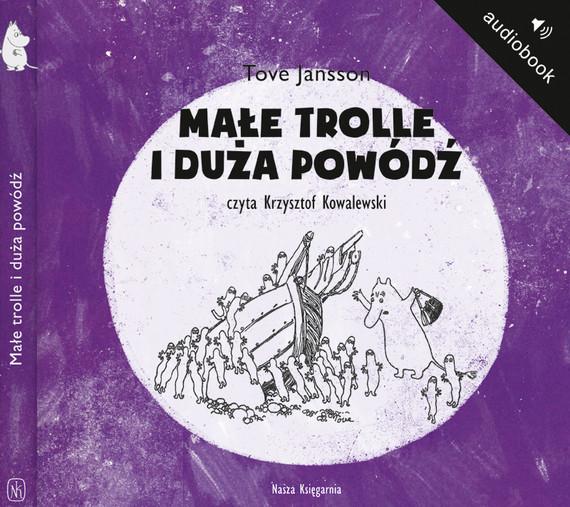 okładka Małe trolle i duża powódźaudiobook   MP3   Tove Jansson